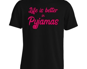 Life is Better in Pyjamas Men's T-Shirt ee87m