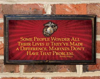US Marine Corps Some People...Make A Difference Reagan Wall Art Sign Plaque Gift Present Home Decor Vintage Style Antiqued Semper Fi USMC 4