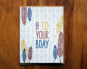 H to your B Day