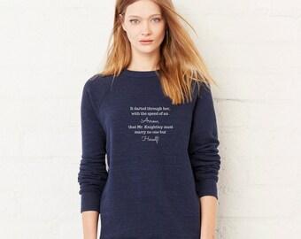 Emma Love Quote Sweatshirt Heart Arrow| Jane Austen gift | Inspire Quote Bookworm Book quote Inspirational Woman Christmas Gift For Him Her