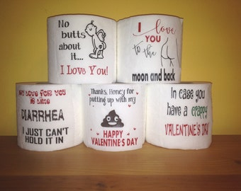 Toilet Paper - Crappy Valentine's Day -Toilet Paper Gag Gift for Someone You Love! - Anniversaries - Birthdays- Gifts
