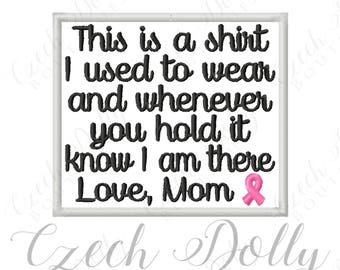 This is a shirt I used to wear Love Mom w/ Awareness Ribbon Iron On or Sew On Patch Memorial Memory Patch for Shirt Pillows