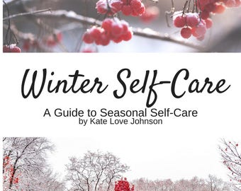 Winter Self-Care: A Seasonal Guide