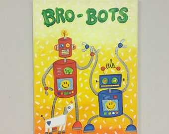 Custom Robot Art For Kids, BRO-BOTS, 11x14 Canvas, Robot Art for Boys Rooms, Brothers Room