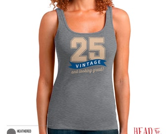 25th Birthday, 25th Birthday Gift, 25th Birthday Party, 1991 Birthday, 25 Birthday, Tank Top, 25th, 25, 25th Birthday Shirt, 25 years old!