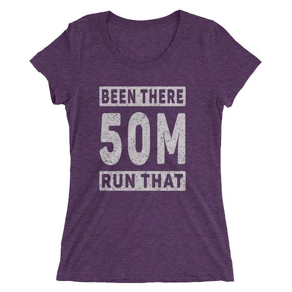 Women's Been There Run That 50-Miler Tri-Blend T-Shirt - Ultra-Marathon Runner - Run 50-Miles Short Sleeve T-Shirt