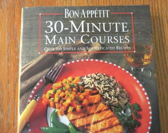Bon Appetit 30-Minute Cook Book/ Vintage Cook Book / Retro Kitchen / Recipes / Home and Living / Holiday Cooking/Chef Idea