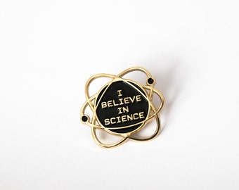 I Believe in Science Enamel Lapel Pin