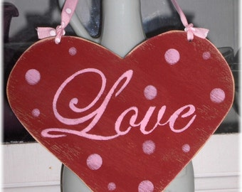 Valentine Heart Love Red Shabby Chic Cottage Wood Sign With Pink Polka Dots Custom Colors