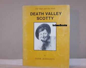 California History, Nevada History, Death Valley Scotty FE 1972