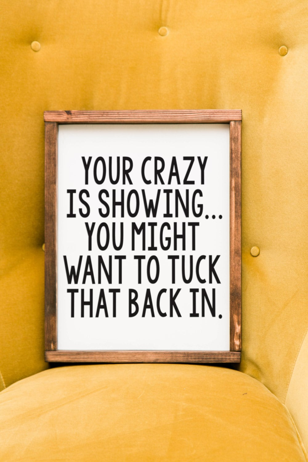your crazy is showing sign your crazy is showing you might want to ...