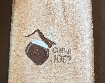 Embroidered ~CUP a JOE~ Kitchen Hand Towel