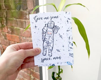 Give Me Some Space, Man Greeting Card