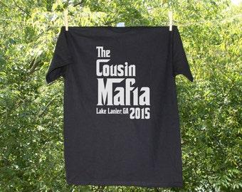 The Cousin Mafia- Family Reunion T-shirt