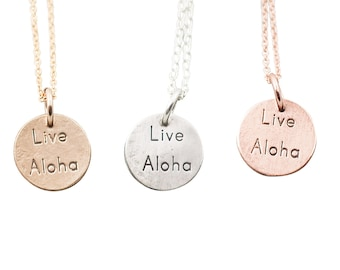 Live Aloha Necklace- Sterling, Gold fill or Rose Gold Fill