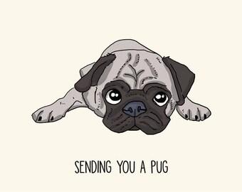 Pug Greetings card: Sending you a Pug