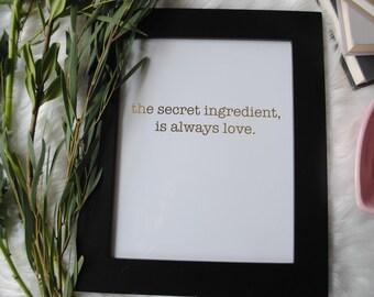"""8X10 Foiled """"Secret Ingredient"""""""