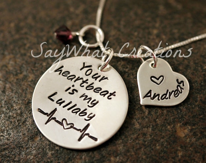 "Sterling Silver Hand Stamped Necklace ""Your heartbeat is my lullaby"" with stamped name heart charm and birthstone"
