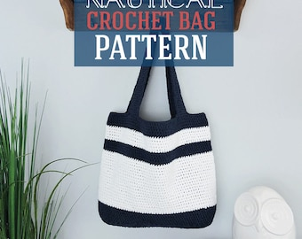 Nautical Crochet Bag Pattern, Crochet Tote Pattern, Crochet Bag Pattern, Crochet Market Bag Pattern - PDF Instant Download