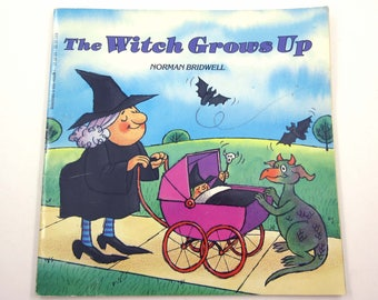 The Witch Grows Up Vintage 1980s Scholastic Children's Book by Written and Illustrated by Norman Bridwell.