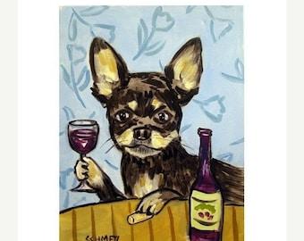 Chihuahua at the Wine bar signed dog art print