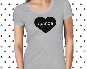 Love Quinoa T-shirt for Women - Vegan Women's Shirt - Funny Quinoa Tshirt - Pun Healthy Tee - Plant-based T Shirt - Vegetarian T-shirt