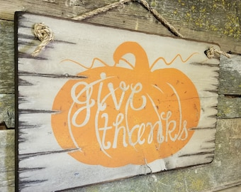 Give Thanks, Rustic, Antiqued, Wooden, Fall Decor, Sign