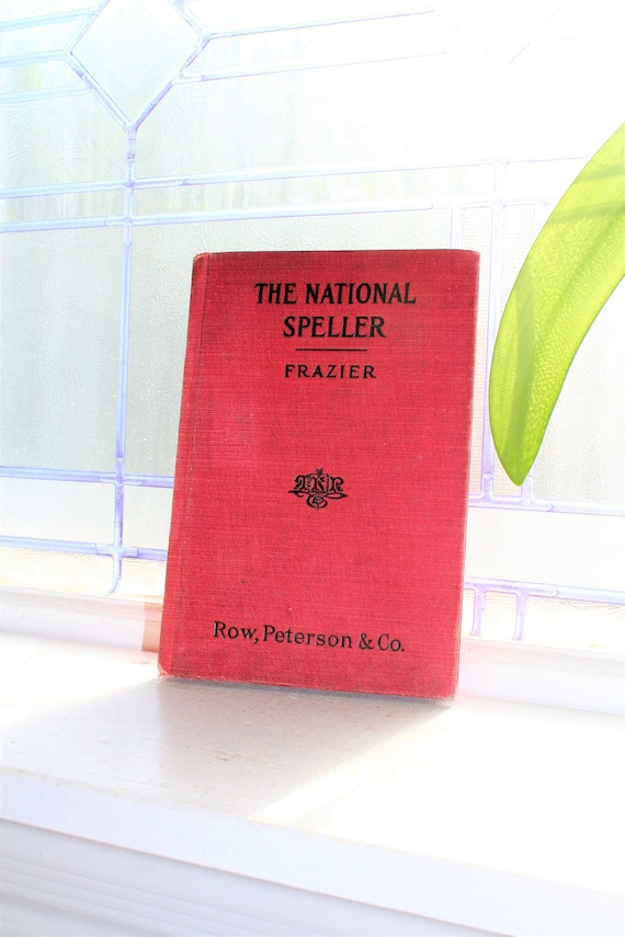 Antique 1906 Book The National Speller by Frazier