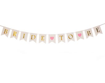 Bride to Be Banner- Bachelorette Party Decoration