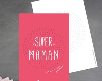 'Super mum' card is good to have you near