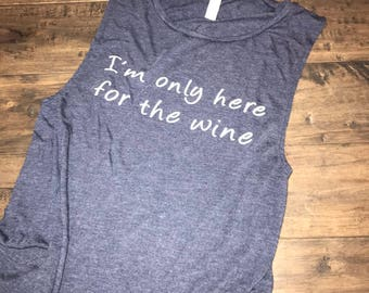 I'm only here for the wine