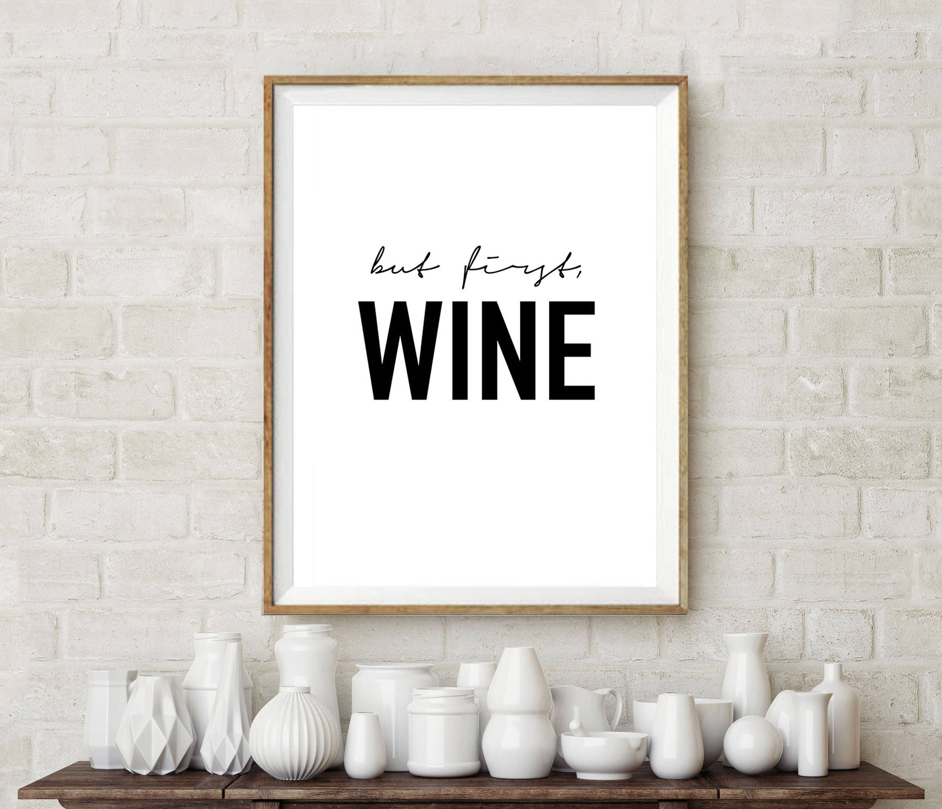 But First Wine Wine Lover Wine Prints Wall Art Home Decor