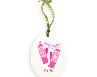 Phi Mu Holiday Color All I Want for Christmas Ornament