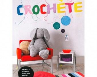 RICO DESIGN Livre Alors on crochète 45 idées à crocheter super cool pour ta maison!