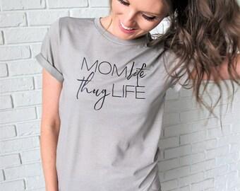 Mom Life Shirt // Mom Life Thug Life Tee // Mom Shirt // Stone Colored Mom Life Shirt // Mom Life Shirt // Mom Life Tee // Funny Mom Tee