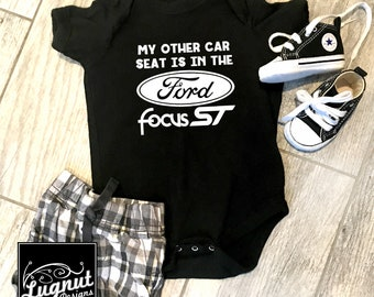 Ford Focus ST Car Seat - Baby Bodysuit or Toddler TShirt