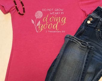 Doing Good - Women's Tee - Christian T-shirt - Spring