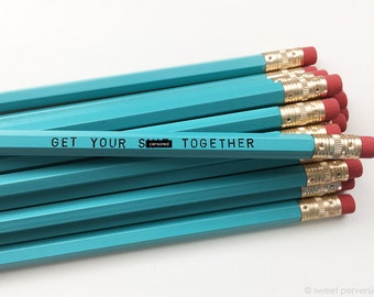 Pencil Set. Turquoise Pencils. Mature Pencil Set. Get Your Sh*t Together.