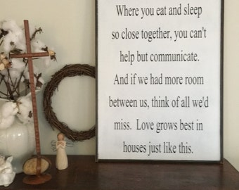 Love grows best in little houses, Fixer Upper Inspired Signs,32x19, Rustic Wood Signs, Farmhouse Signs, Wall Décor