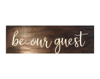 """Farmhouse style """"Be our guest"""" wooden sign"""