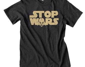 Stop Wars T-Shirt| Free Shipping