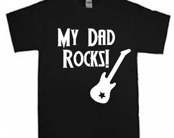 My Dad Rocks shirt, Dad Rocks t shirt, My Dad Rocks tshirt, My Dad Rocks t-shirt, My Dad Rocks tees, My Dad Rocks clothing
