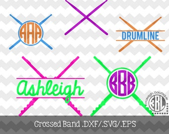 Crossed Band Monogram Frames- Flute and Drum Sticks .DXF/.SVG/.EPS Files for use with your Silhouette Studio Software