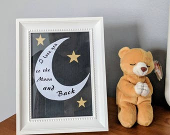 I Love You to the Moon and Back 5x7 picture.