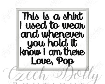 This is a shirt I used to wear Love Pop Iron On or Sew On Patch Memorial Memory Patch for Shirt Pillows