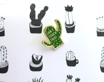 Can't Touch This! Cactus Enamel Pin