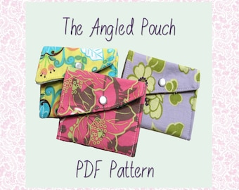 The Angled Pouch - PDF Sewing Pattern - small pouch - credit card pouch - snap pouch - pad tampon feminine - beginner - easy