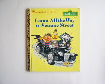 "Sesame Street ""Count All the Way to Sesame Street"" with Bert and Ernie A Little Golden Book, Children's Book, Story Book"