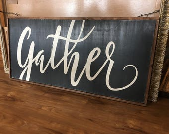 Gather Extra Large Wood Sign - Farmhouse Sign - Rustic Decor - 2ft x 4ft - Framed Sign -  Fixer Upper