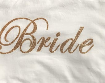 Bride and Wedding Party shirts